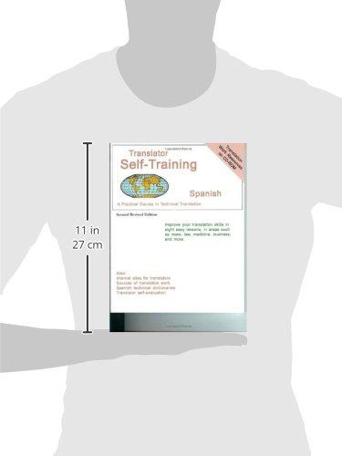 Translator Self-Training Program, Spanish: A Practical Course in Technical Translation (Translators Self-Training)