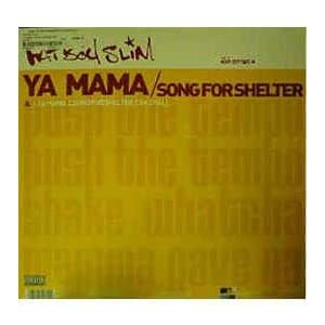 FATBOY SLIM - Ya Mama / Song For Shelter - Maxi 45T