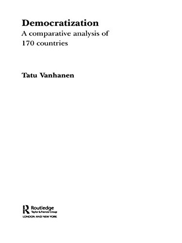 Democratization: A Comparative Analysis of 170 Countries (Routledge Research in Comparative Politics)