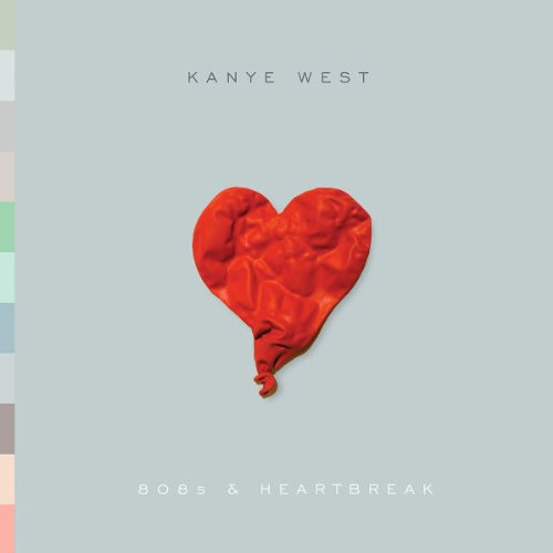Kanye West - 808s & Heartbreaks - Zortam Music