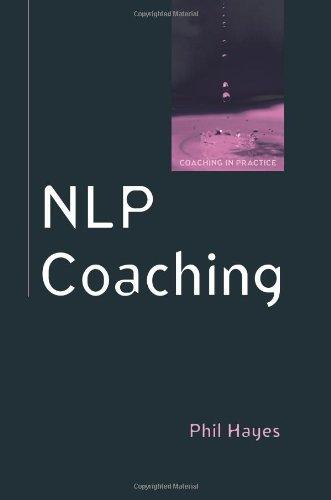 NLP Coaching (Coaching in Practice)