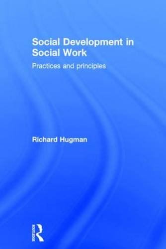 Social Development in Social Work: Practices and Principles