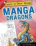 Manga Dragons (Learn to Draw Manga (Powerkids))