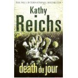 Death Du Jour (0099255197) by Kathy Reichs