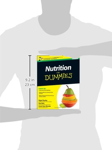 nutrition for dummies Buy nutrition for dummies 2nd uk edition by nigel denby, sue baic, carol ann rinzler (isbn: 9780470972762) from amazon's book store everyday low prices and free.