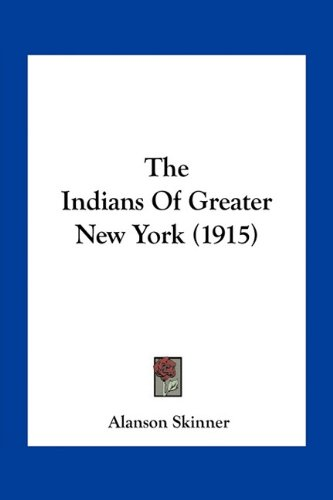The Indians of Greater New York (1915)
