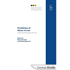 Prohibition of Abuse of Law: A New General Principle of EU Law?