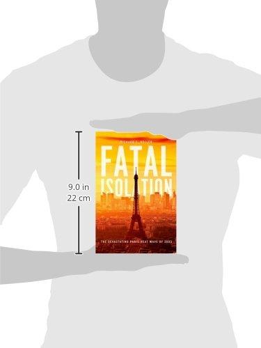 Fatal Isolation: The Devastating Paris Heat Wave of 2003