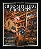 img - for Shotgun News Gunsmithing Projects Book book / textbook / text book