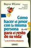 img - for COMO HACER EL AMOR CON LA MISMA PERSONA PARA EL RESTO DE SU VIDA y con el mismo entusiasmo book / textbook / text book