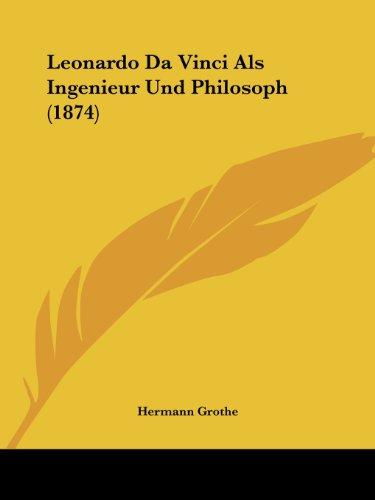 Leonardo Da Vinci ALS Ingenieur Und Philosoph (1874)