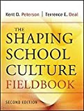 img - for Shaping School Culture Fieldbook 2ND EDITION book / textbook / text book