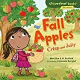 Fall Apples: Crisp and Juicy (Cloverleaf Books - Fall's Here!)