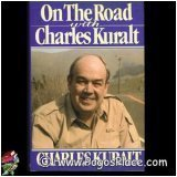 On the Road With Charles Kuralt (039913087X) by Charles Kuralt
