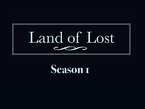 Land of Lost - Season 1