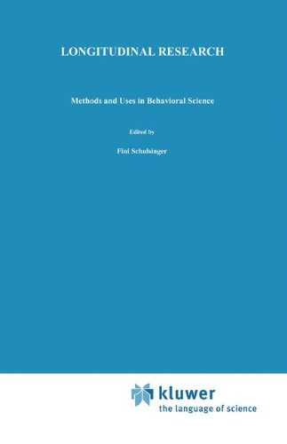 Longitudinal Research: Methods and Uses in Behavioral Science: Methods and Uses in Behavioural Science (Longitudinal Research in the Behavioral, Social and Medical Studies)