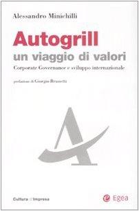 autogrill-un-viaggio-di-valori-corporate-governance-e-sviluppo-internazionale