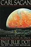 Pale Blue Dot: A Vision of the Human Future in Space (1439504423) by Sagan, Carl