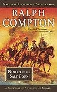 Ralph Compton North to the Salt Fork (Ralph Compton Western Series), Ralph Compton, Dusty Richards