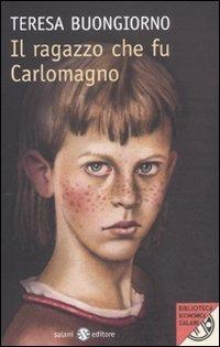 Il ragazzo che fu Carlomagno PDF