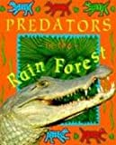 Predators in the Rain Forest (0613165489) by Pirotta, Saviour