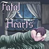 Fatal Hearts [Download]