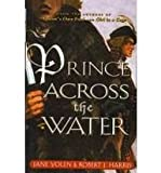 Prince Across the Water (0756967163) by Yolen, Jane