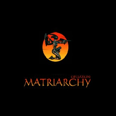 Operation Matriarchy [Download]