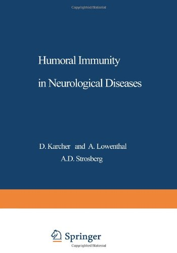 Humoral Immunity In Neurological Diseases (Nato Science Series A:)