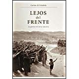 Lejos del Frente: La guerra civil en la Rioja Alta (Contrastes (critica))