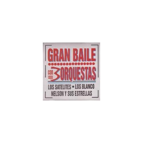 ORQUESTAS LOS SATELITES, LOS BLANCOS, NELSON Y SUS ESTRELLAS Music