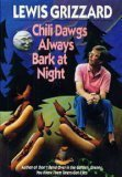 Chili Dawgs Always Bark at Night (0394578074) by Grizzard, Lewis