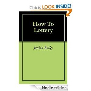 How To Lottery eBook Jordan Bailey