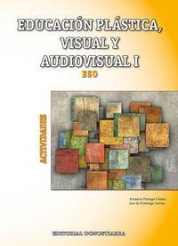 Educación Plástica, Visual y Audiovisual I - Actividades
