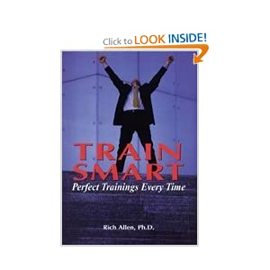 TrainSmart: Perfect Trainings Every Time  by Richard Allen