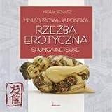echange, troc Michal Bieniasz - Miniaturowa japonska rzezba erotyczna shunga netsuke