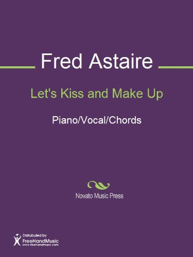 Let's Kiss and Make Up Sheet Music