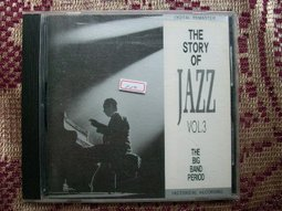 Story Of Jazz Vol. 3: The Big Band Period by Fletcher Henderson, Don Redman, Wingy Manone, Mills Blue Rhythm Band and Case Loma Orchestra