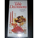 img - for The Creative Art of Table Decorations (The Creative Art of Series) book / textbook / text book