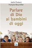 img - for Parlare di Dio ai bambini di oggi book / textbook / text book