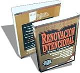 img - for Renovacion Intencional: Provocando un Cambio Certero en la Empresa Para Mejorar Sustancialmente los Resultados (Spanish Edition) book / textbook / text book