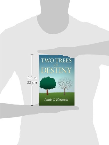 Two Trees of Destiny