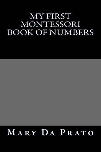 My First Montessori Book of Numbers
