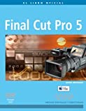 Final Cut Pro 5 (Spanish Edition) (8441519838) by Weynand, Diana