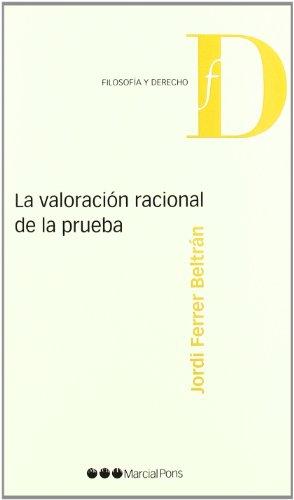 LA VALORACION RACIONAL DE LA PRUEBA