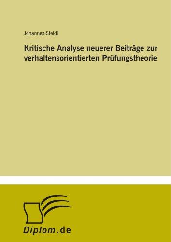 Kritische Analyse neuerer Beiträge zur verhaltensorientierten Prüfungstheorie (German Edition)