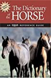 img - for The Dictionary of the Horse book / textbook / text book