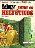 Asterix Entre Os Helveticos (Em Portugues do Brasil)