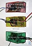 img - for Handmade Electronic Music- The Art of Hardware Hacking (2nd, 09) by Collins, Nicolas [Paperback (2009)] book / textbook / text book
