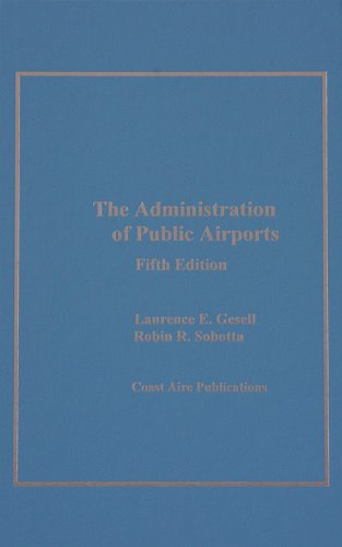 The Administration of Public Airports, 5th ed